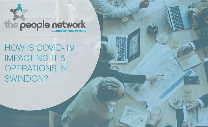 How is Covid-19 Impacting IT & Operations in Swindon?